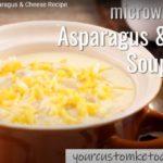 Keto Microwave Asparagus & Cheese Soup Recipe